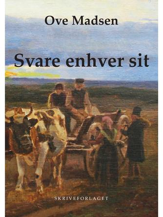 Ove Madsen (f. 1944): Svare enhver sit