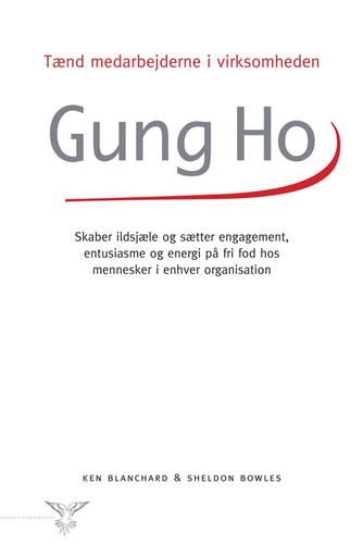 Sheldon Bowles, Kenneth Blanchard: Gung Ho