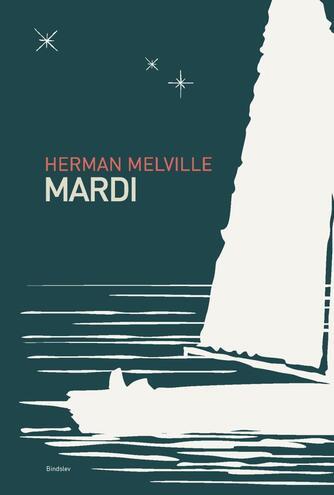Herman Melville: Mardi - og en rejse dertil
