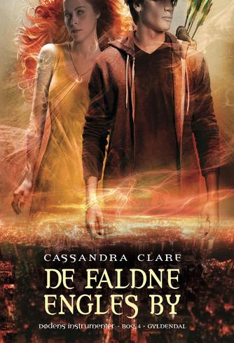 Cassandra Clare: De faldne engles by