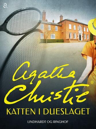 Agatha Christie: Katten i dueslaget