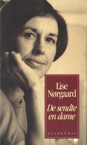 Lise Nørgaard (f. 1917): De sendte en dame