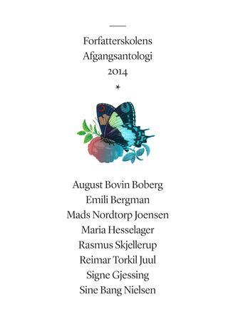 : Forfatterskolens afgangsantologi. Årgang 2014