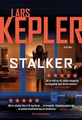 Lars Kepler: Stalker : kriminalroman