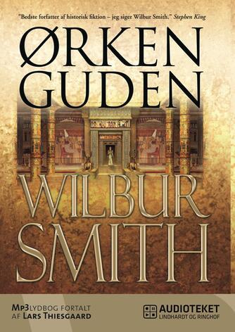 Wilbur A. Smith: Ørkenguden