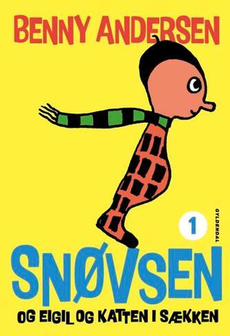 Benny Andersen (f. 1929): Snøvsen og Eigil og katten i sækken