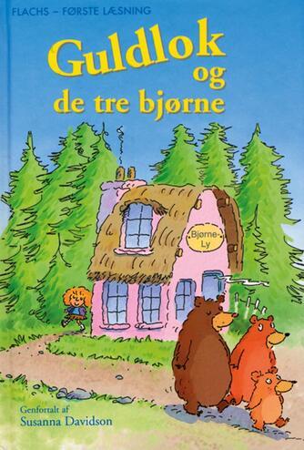 Susanna Davidson: Guldlok og de tre bjørne