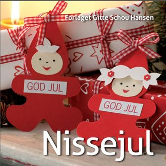 Gitte Schou Hansen: Nissejul
