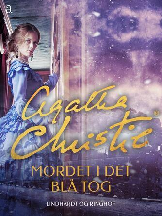 Agatha Christie: Mordet i det blå tog