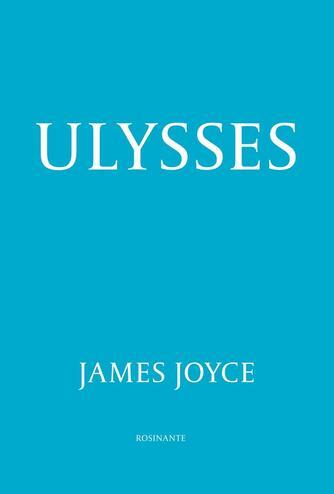 James Joyce: Ulysses (Ved Karsten Sand Iversen)