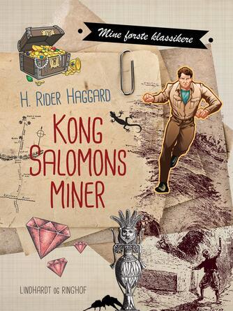 H. Rider Haggard: Kong Salomons miner