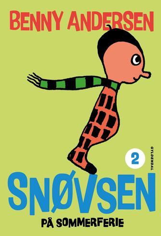 Benny Andersen (f. 1929): Snøvsen på sommerferie