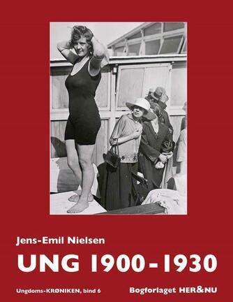 Jens-Emil Nielsen (f. 1948): Ung 1900-1930