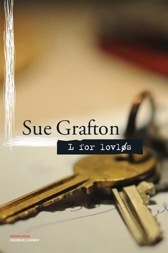 Sue Grafton: L for lovløs