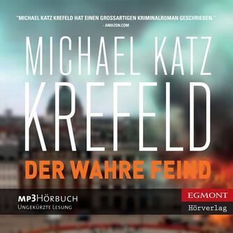 Michael Katz Krefeld: Der wahre Feind
