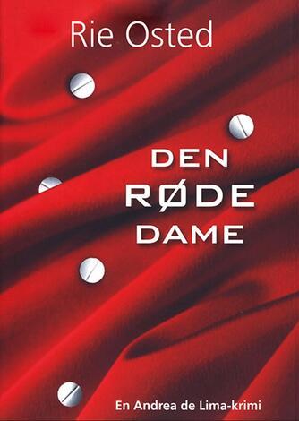 Rie Osted: Den røde dame : en Andrea de Lima-krimi
