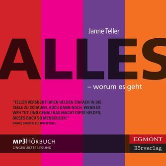 Janne Teller: Alles - worum es geht