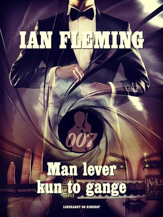 Ian Fleming: Man lever kun to gange