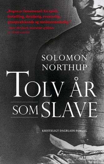 Solomon Northup: Tolv år som slave