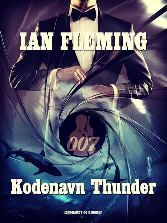 Ian Fleming: Kodenavn Thunderball
