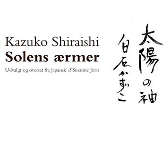 Kazuko Shiraishi: Solens ærmer
