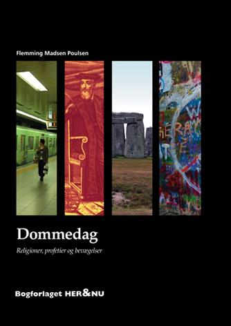 Flemming Madsen Poulsen: Dommedag : religioner, profetier og bevægelser
