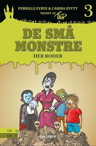 Pernille Eybye: De små monstre - her roder