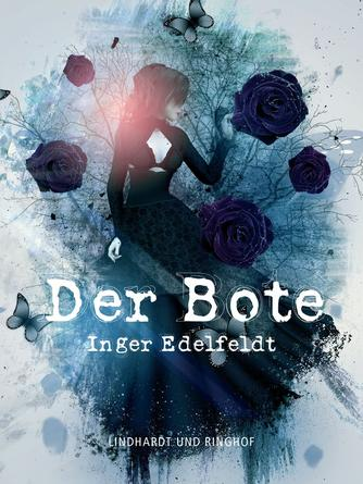 Inger Edelfeldt: Der Bote