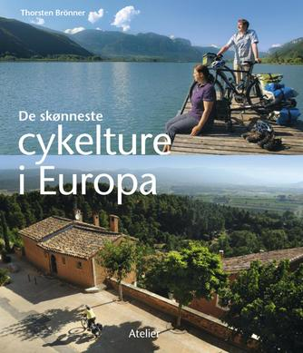 Thorsten Brönner: De skønneste cykelture i Europa