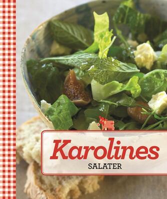 : Karolines salater