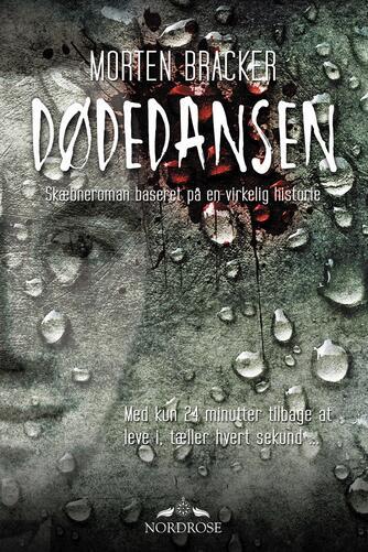 Morten Bracker: Dødedansen : roman