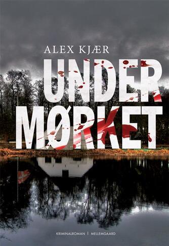 Alex Kjær: Under mørket