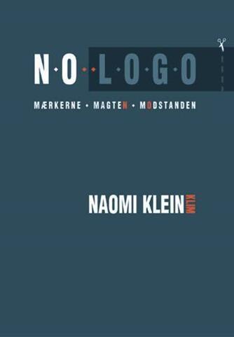 Naomi Klein: No logo : mærkerne, magten, modstanden