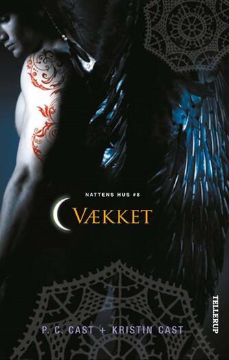 P. C. Cast, Kristin Cast: Vækket
