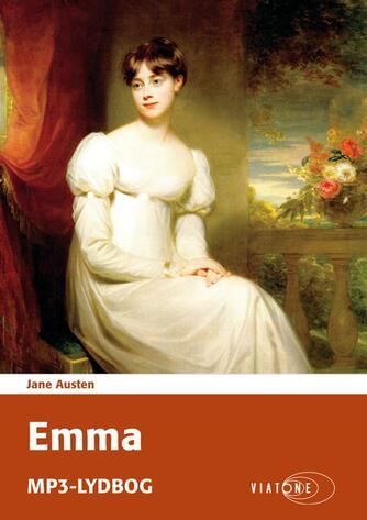 Jane Austen: Emma (Ved Johanne Kastor Hansen, Annette Grunnet)
