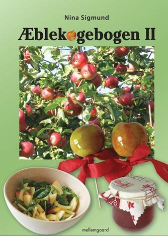 Nina Sigmund: Æblekogebogen II