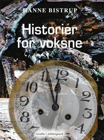 Hanne Bistrup: Historier for voksne