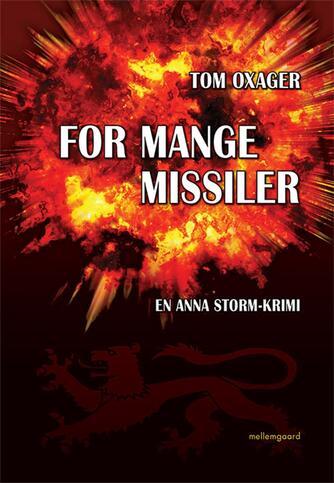 Tom Oxager: For mange missiler
