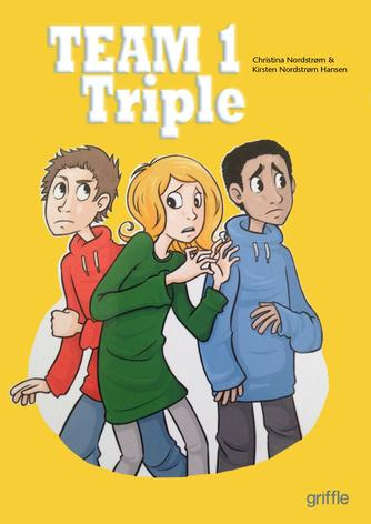 Christina Nordstrøm: Team Triple. 1