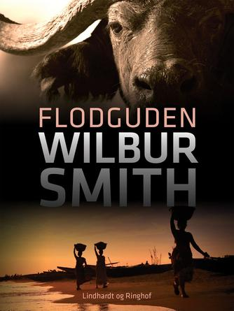 Wilbur A. Smith: Flodguden