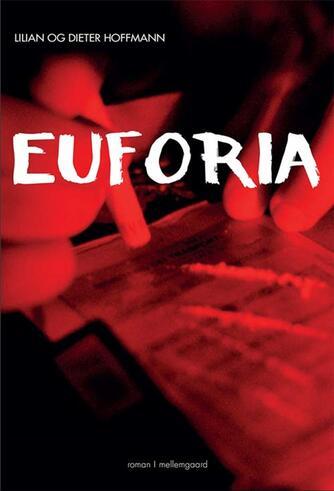 Lilian Hoffmann: Euforia