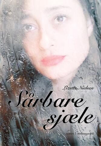 Lizette Nielsen: Sårbare sjæle