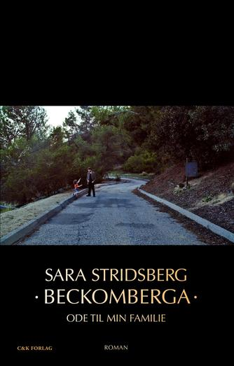 Sara Stridsberg: Beckomberga : ode til min familie : roman