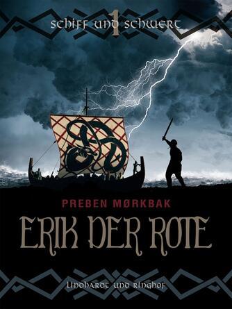 Preben Mørkbak: Erik der Rote. 1, Schiff und Schwere