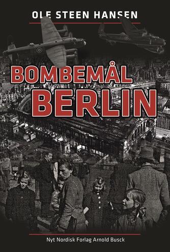 Ole Steen Hansen (f. 1957): Bombemål Berlin