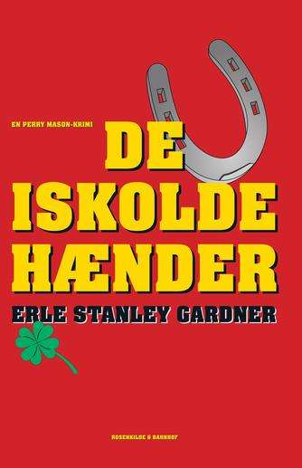 Erle Stanley Gardner: De iskolde hænder