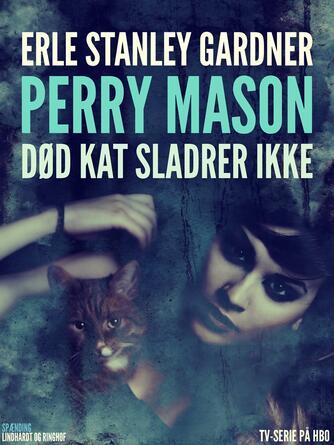 Erle Stanley Gardner: Død kat sladrer ikke