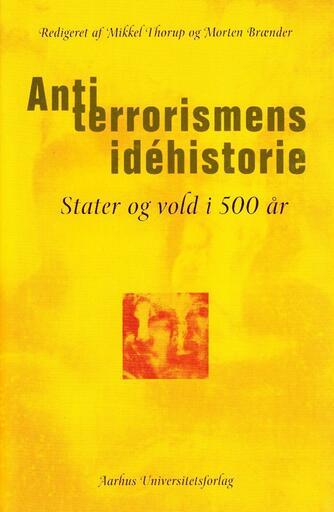 : Antiterrorismens idéhistorie : stater og vold i 500 år