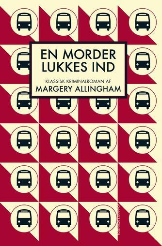 Margery Allingham: En morder lukkes ind