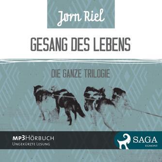 Jørn Riel: Gesang des Lebens